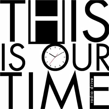 This Is Our Time (Dance Mix) [feat. Kevin Gullickson]