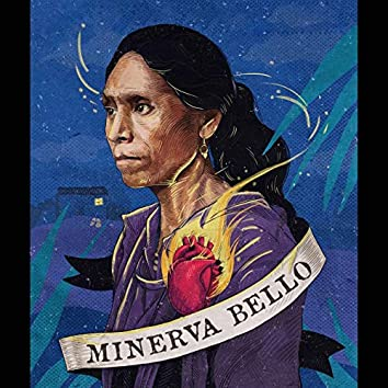 Minerva Bello (feat. Leticia Servin, Olinka, Radio Cafetal, Fernando Medina Ictus, Gabriela Alatorre & Joel Fuentes Lobo)