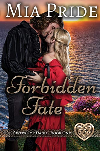 Forbidden Fate (Sisters of Danu) (Volume 1)