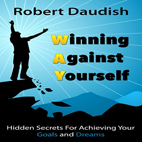 Winning Against Yourself audiobook cover art