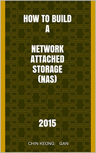 How to build a Network Attached Storage (NAS): 2016 (English Edition)