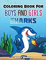 Coloring Books For Boys and Girls: Sharks