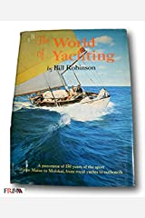 Rare *FIRST PRINTING* The World of Yachting by Bill Robinson Hardcover