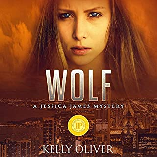 Wolf     A Jessica James Mystery              By:                                                                                                                                 Kelly Oliver                               Narrated by:                                                                                                                                 Sabrina Davies                      Length: 9 hrs and 5 mins     Not rated yet     Overall 0.0