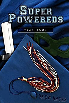 Super Powereds: Year 4 by [Drew Hayes]
