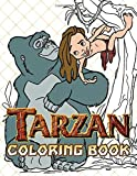 Tarzan Coloring Book: Tarzan Crayola Coloring Books For Adult - Color To Relax