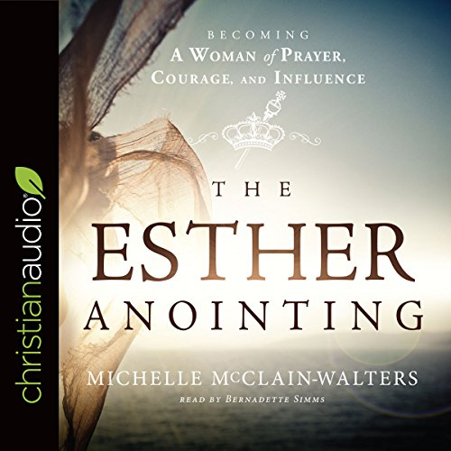 The Esther Anointing audiobook cover art