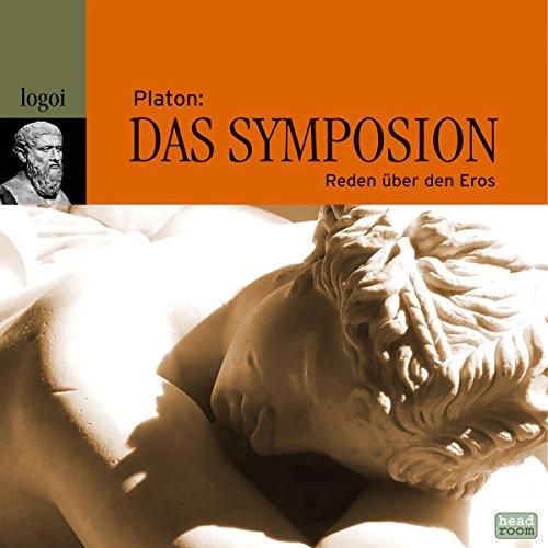 Das Symposion: Reden über den Eros audiobook cover art