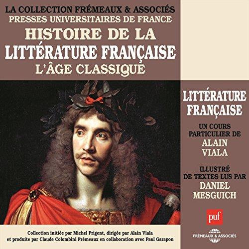 L'Age classique (Histoire de la littérature Vol. 3) Titelbild