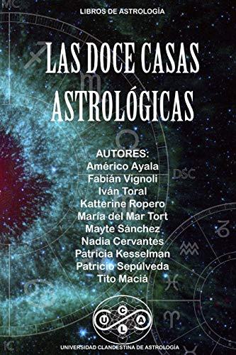 Las Doce Casas Astrologicas