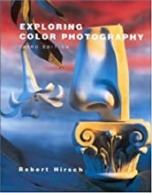 Exploring Color Photography by Robert Hirsch (1996-07-01)
