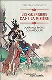 Les guerriers dans la rizière. La grande épopée des samouraïs - Format Kindle - 15,99 €