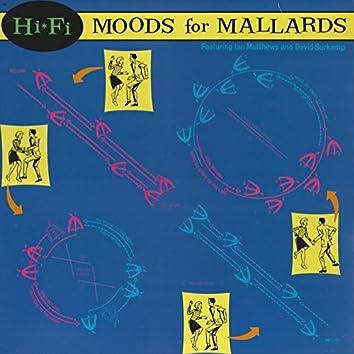 Moods for Mallards