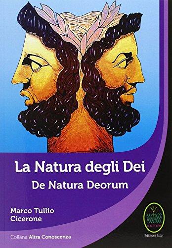 La natura degli dei-De natura deorum (Altra conoscenza)