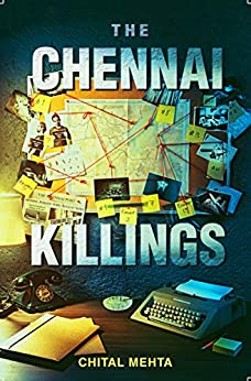 The Chennai Killings by [Chital Mehta]