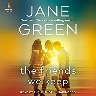 The Friends We Keep                   By:                                                                                                                                 Jane Green                               Narrated by:                                                                                                                                 Jane Green                      Length: 12 hrs and 41 mins     27 ratings     Overall 4.3
