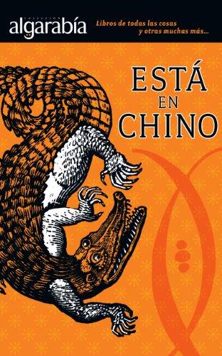 Está en chino (Colección Algarabía)