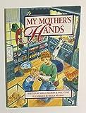 My Mother's Hands