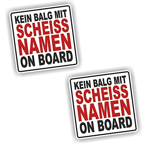 Foliezentrum 2 x Kein Balg mit Scheiss Name on Board Sticker Shocker Hand Auto JDM Tuning OEM Dub Decal Stickerbomb Bombing Sticker Illest Dapper Fun Oldschool