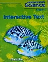 California Science Grade 5 Interactive Text 0022860231 Book Cover