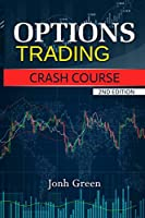 Options Trading Crash Course 2nd Edition