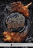 El orgullo del dragón: 73 (Literatura Mágica)
