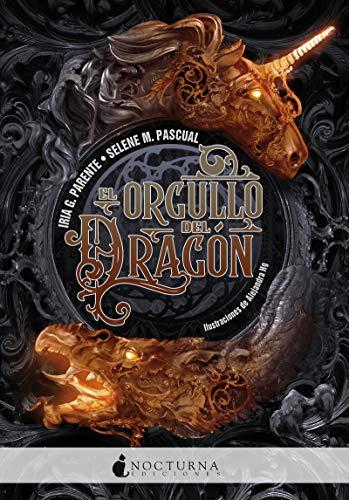 El orgullo del dragón (Literatura Mágica)