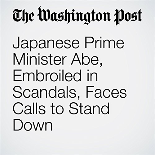 Japanese Prime Minister Abe, Embroiled in Scandals, Faces Calls to Stand Down copertina