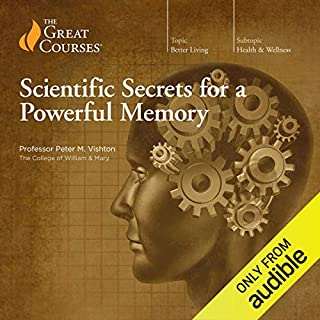 Scientific Secrets for a Powerful Memory                   By:                                                                                                                                 Peter M. Vishton,                                                                                        The Great Courses                               Narrated by:                                                                                                                                 Peter M. Vishton                      Length: 2 hrs and 55 mins     2 ratings     Overall 4.5