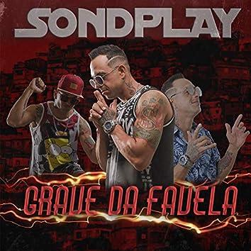 Grave da Favela