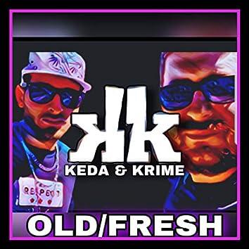 KK-Keda & Krime-OLD/Fresh