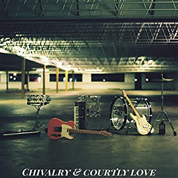 Chivalry & Courtly Love