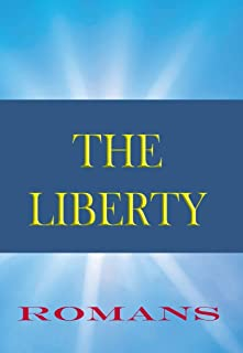 The Liberty Bible: Book of Romans