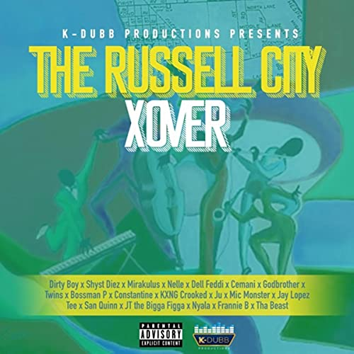 Russell City (feat. Jay Lopez, Mic Monster, Ju & Tee) [Explicit]