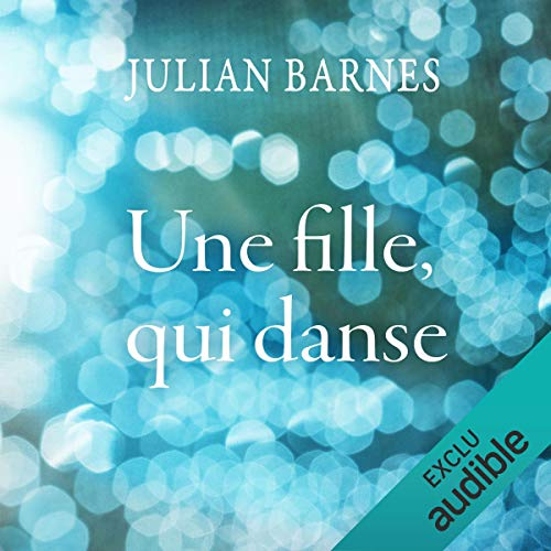 Une fille, qui danse audiobook cover art