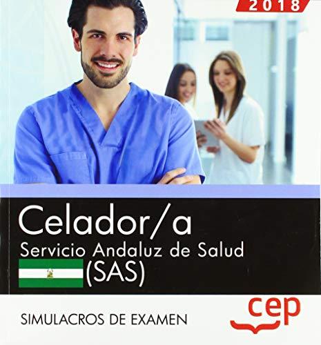 Celador. Servicio Andaluz de Salud (SAS). Simulacros de examen