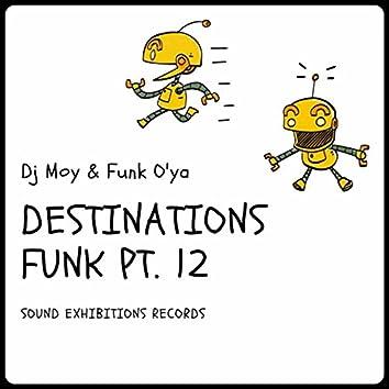 Destinations Funk, Pt. 12