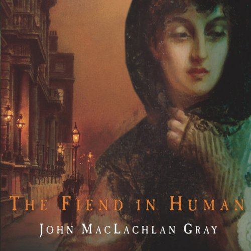 The Fiend in the Human audiobook cover art