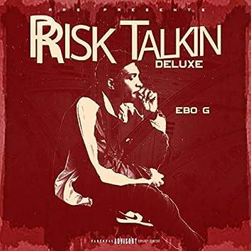 Risk Talkin' (Deluxe)