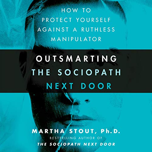 Page de couverture de Outsmarting the Sociopath Next Door
