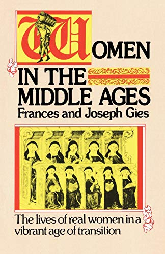 Women in the Middle Ages (Medieval Life)