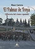 El Palmar de Troya: Historia del cisma español