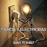 Ciencia y electricidad