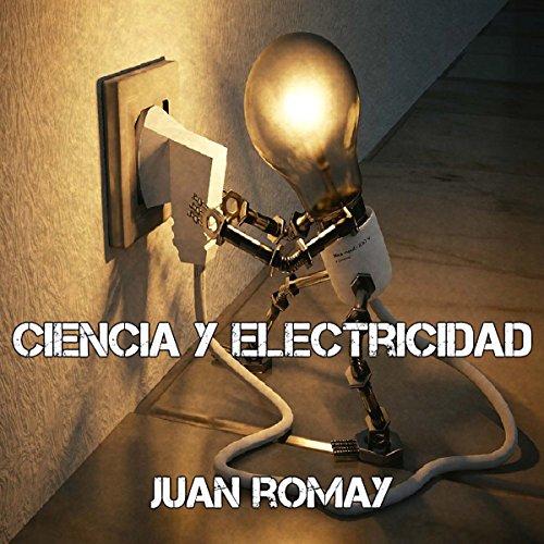 Ciencia y electricidad audiobook cover art