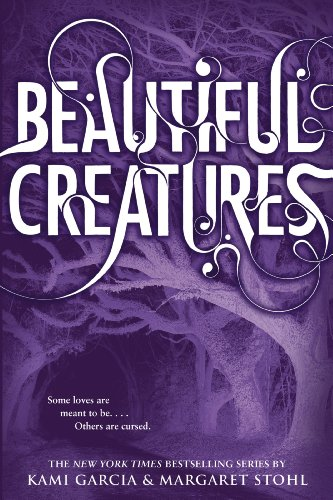 Beautiful Creatures by [Kami Garcia, Margaret Stohl]
