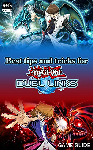 Best tips and tricks for Yu-Gi-Oh Duel Links (English Edition)