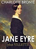 JANE EYRE (illustrated, complete, and unabridged) (plus Villette) (English Edition) - Format Kindle - 1,75 €