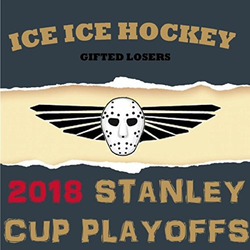 Golden Knights (Las Vegas): 2018 Ice Ice Hockey Playoffs [Parody Of