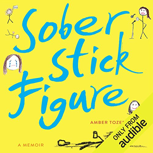 Sober Stick Figure audiobook cover art