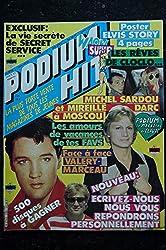 PODIUM HIT 126 AOUT 1982 Michel SARDOU Mireille DARC JEANE MANSON Sophie MARCEAU + POSTER ELVIS CLAUDE FRANCOIS